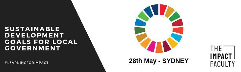 Understanding the Sustainable Development Goals (SDGs) for Local Government